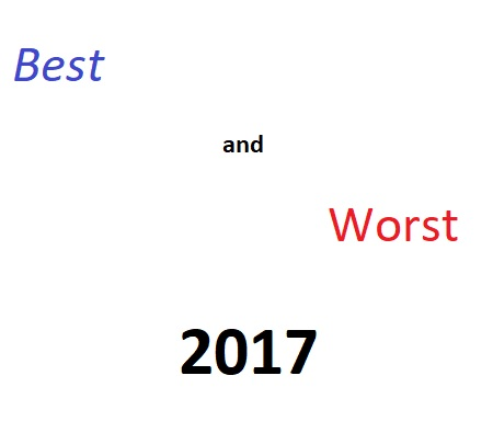 Our Best and Worst of 2017