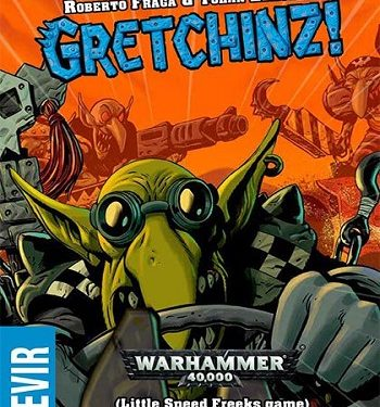 Goblins Galore in Gretchinz
