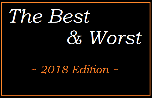 2018 Best and Worst Edition
